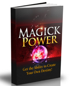 Get the Ultimate Magick Power